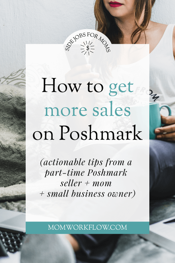 """Looking for how to get more Poshmark sales? Here's a few tips you'll find helpful! Get to know the brands that sell, become familiar with the """"closet clear out"""" event, and more. #poshmark #poshmarktips #reselling #sidejob #sidehustle"""
